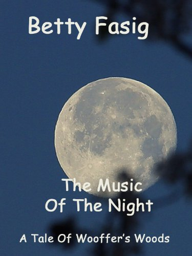 The Music Of The Night (The Tales Of Wooffer's Woods Book 25)