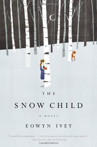 Featured Author of the Month: 'Eowyn Ivey' her debut Novel 'The Snow Child'