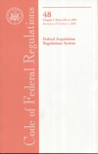 Code of Federal Regulations, Title 48, Federal Acquisition Regulations System, Chapter 2 (Pt. 201-299), Revised as of Oc