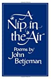 A Nip in the Air: Poems (0393044238) by Betjeman, John