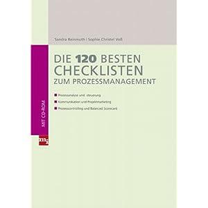 Die 120 besten Checklisten zum Prozessmanagement: Prozessanalyse und -steuerung; Kommunika