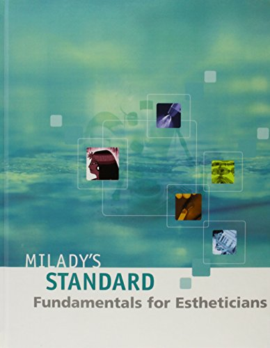 Milady's Standard Fundamentals for Estheticians