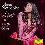Anna Netrebko - Live at the Metropolitan Opera Anna Netrebko