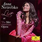 Anna Netrebko - Live at the Metropolitan Opera