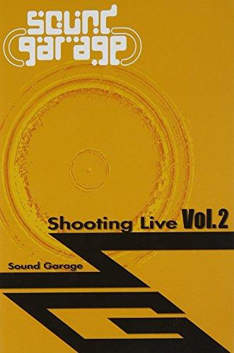 Sound Garage Shooting Live Vol.2 [DVD]