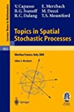 img - for Topics in Spatial Stochastic Processes: Lectures given at the C.I.M.E. Summer School held in Martina Franca, Italy, July 1-8, 2001 (Lecture Notes in Mathematics) book / textbook / text book