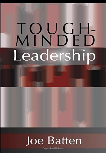 Tough-Minded Leadership