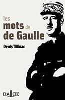 Les mots de de Gaulle (� savoir)