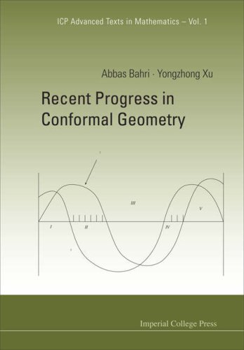 Recent Progress in Conformal Geometry (Icp Advanced Texts in Mathematics)