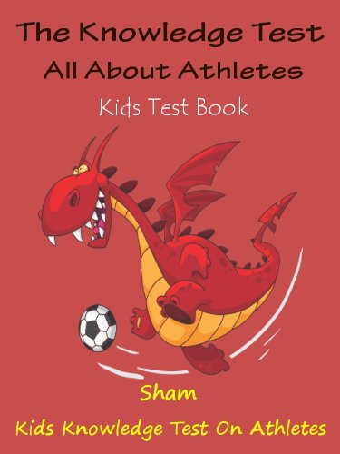 Sham - Kids Knowledge Book Famous Athletes : Teach Kids About Famous Athletes (English Edition)