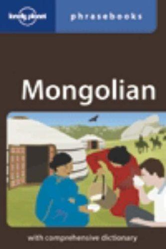 Mongolian: Lonely Planet Phrasebook