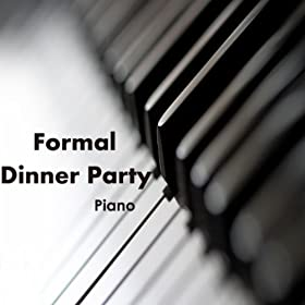 Dinner Party Music Interesting Of Formal Dinner Music for Parties Image