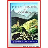 The Dream-Hunters of Corsica (0297812602) by Steiner, Rudolf