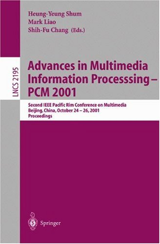Advances in Multimedia Information Processing - PCM 2001: Second IEEE Pacific Rim Conference on Multimedia Bejing, China, October 24-26, 2001 Proceedings