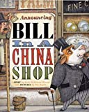 img - for Bill in a China Shop book / textbook / text book