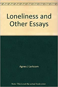 loneliness essays related searches for loneliness essays loc usloneliness titles for essaysexamples of lonelinessmice and men loneliness essaydescription of