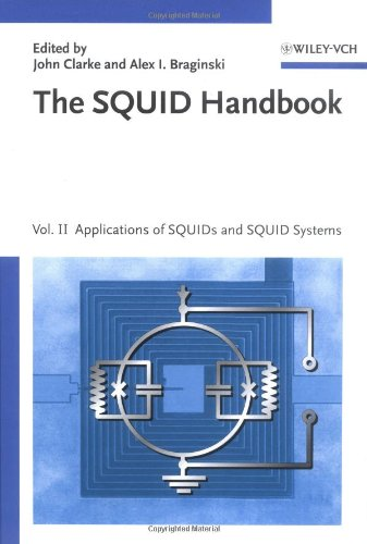 The Squid Handbook, Volume 2: Applications Of Squids And Squid Systems