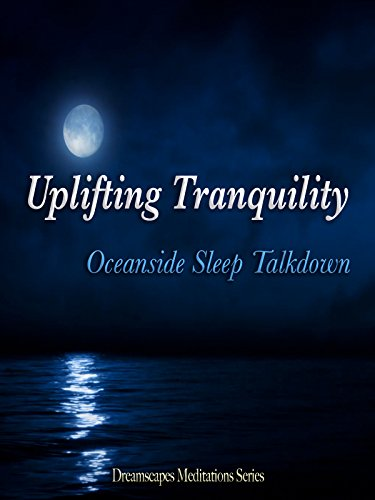 Uplifting Tranquility
