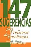img - for 147 Sugerencias Para Profesores De Ense? book / textbook / text book