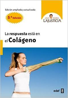 La respuesta esta en el colageno (Spanish Edition) (Spanish) Paperback