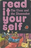img - for The Elves and the Shoemaker (Read It Yourself) book / textbook / text book