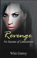 Revenge... No Statute of Limitations (The Jake Littleton Series Book 1)