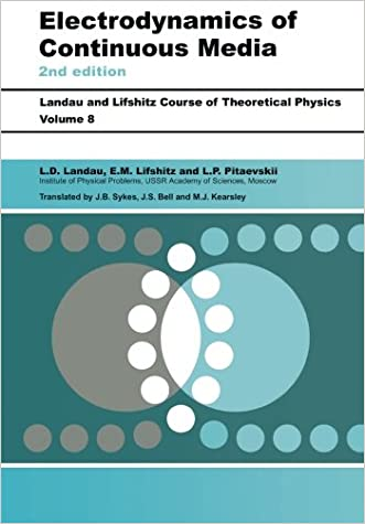 Electrodynamics of Continuous Media, Second Edition: Volume 8 (Course of Theoretical Physics S)