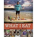 img - for Peter Menzel, Faith D'Aluisio'sWhat I Eat: Around the World in 80 Diets [Hardcover](2010) book / textbook / text book