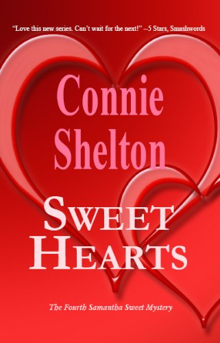Kindle Daily Deals For Thursday, Feb. 14 – Celebrate Love With Top-Rated Romance Novels for 99 Cents Each! plus Sweet Hearts: The Fourth Samantha Sweet Mystery by Connie Shelton