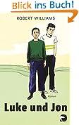 Luke und Jon: Roman