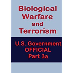 Biological Warfare and Terrorism Part 3a