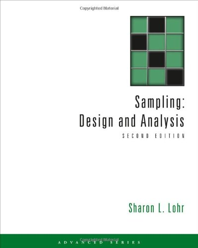 Sampling: Design and Analysis (Advanced (Cengage Learning))