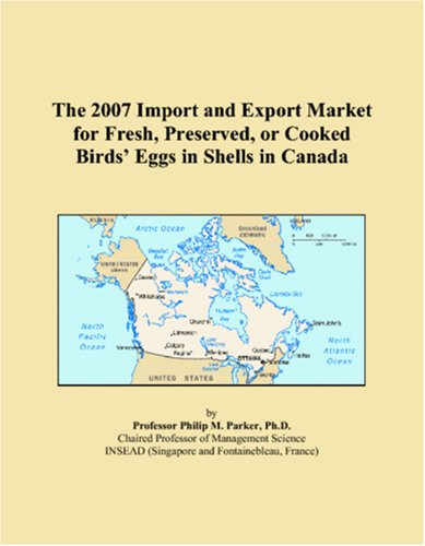 the-2007-import-and-export-market-for-fresh-preserved-or-cooked-birds-eggs-in-shells-in-canada
