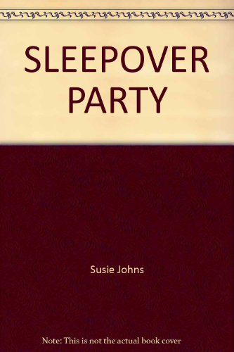 SLEEPOVER PARTY