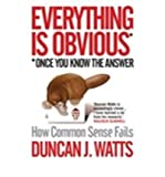 Everything is Obvious (1848872151) by Duncan J. Watts
