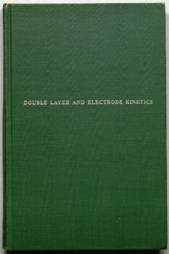 Double Layer and Electrode Kinetics PDF