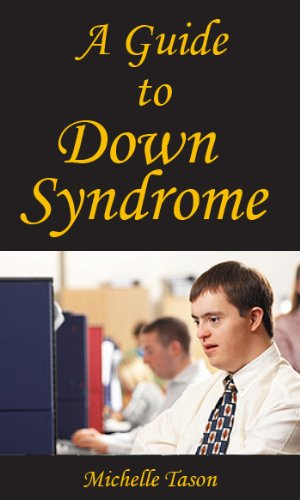 A Guide To Down Syndrome