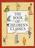 The Book of Children's Classics (0525477586) by Don Freeman