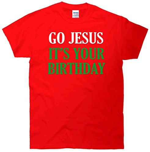 Go Jesus, It's Your Birthday T-Shirt