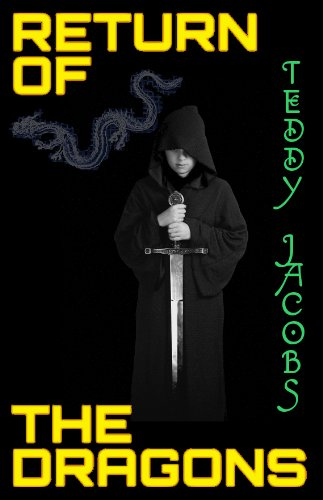 <strong>Brand New Kids Corner Freebie! Teddy Jacobs' <em>RETURN OF THE DRAGONS (OMNIBUS)</em> - Now FREE on Kindle</strong>