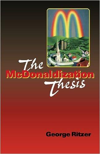 Mcdonaldization thesis Ritzer, George