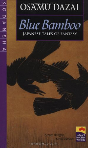 Blue Bamboo: Japanese Tales of Fantasy (Japan's Modern Writers)