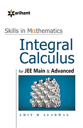 A Textbook of Integral Calculus for JEE Main & Advanced (Old Edition)