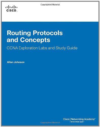 Routing Protocols and Concepts, CCNA Exploration Labs and...