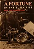 Fortune in the Junk Pile (0517027410) by Crown