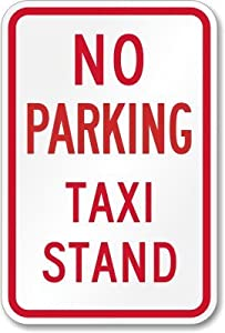 "No Parking, Taxi Stand Sign, 18"" x 12"""