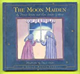 The Moon Maiden: Inspired by an Old Japanese Tale