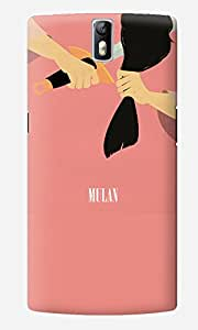 The Fappy Store Mulan Designer Printed Hard Back Case Cover for One Plus One