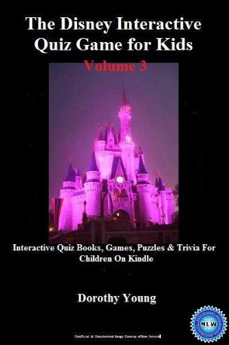 The Disney Interactive Quiz Game for Kids (Volume 3) (Interactive Quiz Books, Games, Puzzles & Trivia For Children On Kindle)