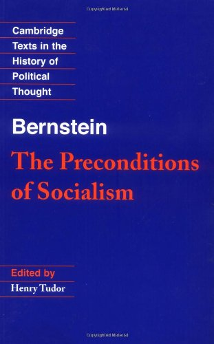 Bernstein: The Preconditions of Socialism (Cambridge...